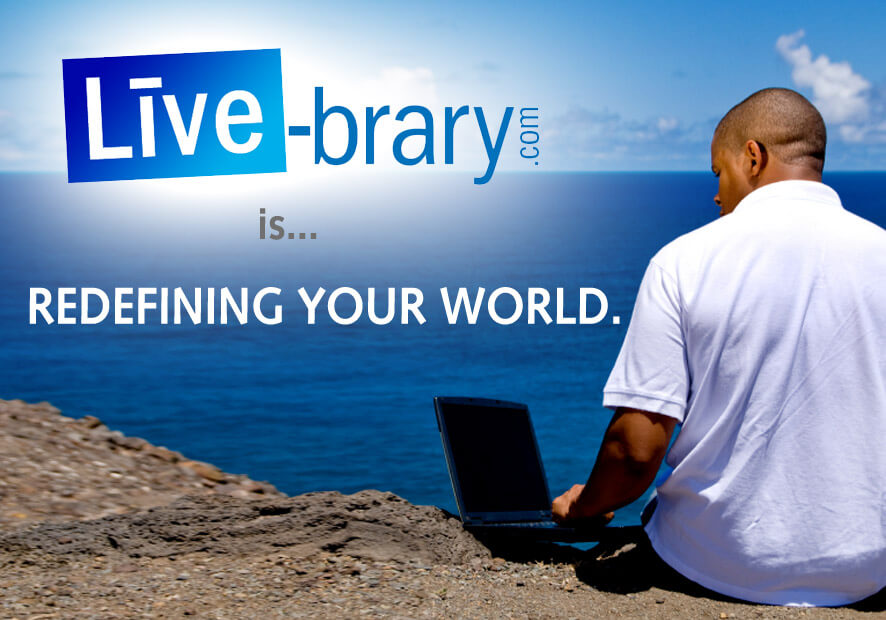 Live-brary: Redefining Your World