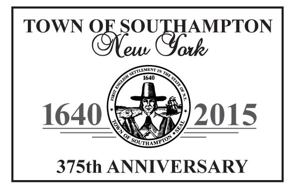 Town of Southampton, NY 1640-2015, 375th Anniversary