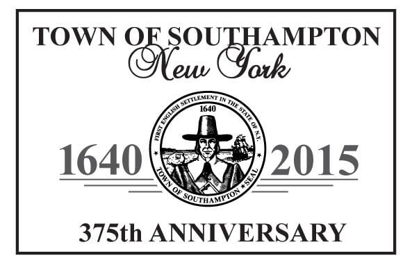 Town of Southampton, NY 1640-2015, 375th Anniversary