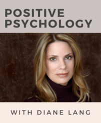 """text reads """"Positive Psychology with Diane Lang"""""""